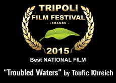 "award best national film ""Troubled Waters"" by Toufic Khreich"